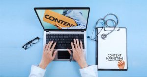 4 reasons why content marketing is important for healthcare industry