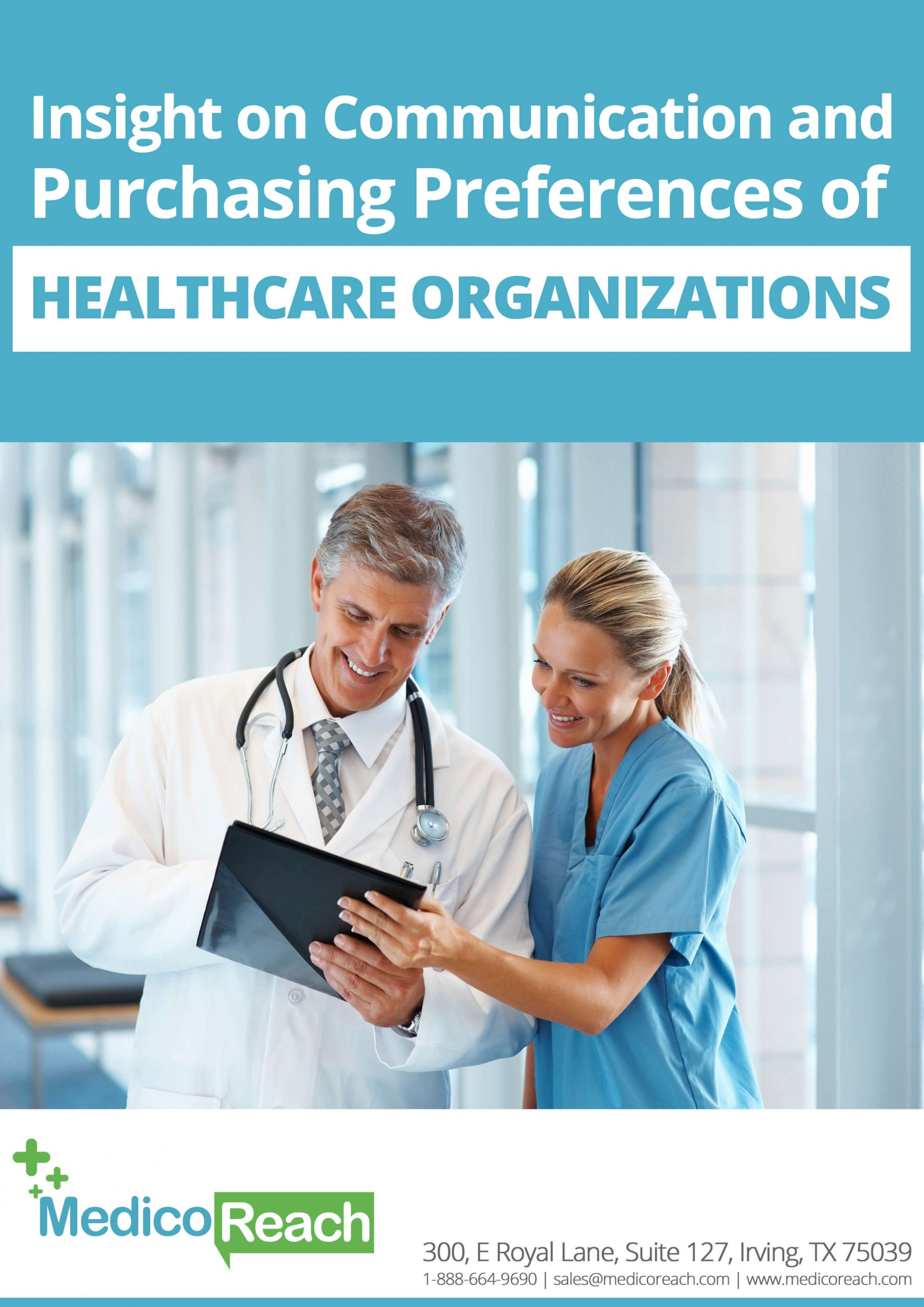 insight on communication and purchasing preferences of healthcare organizations - MedicoReach
