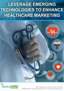 Leverage Emerging Technologies to Enhance Healthcare Marketing