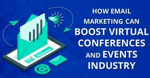 Email Marketing Can boost Virtual Conferences - Medicoreach