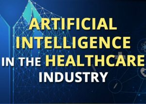 AI in the Healthcare Industry - Featured Image