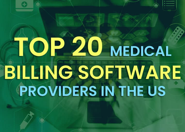 Top 20 Medical Billing Software Providers in the US