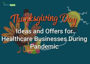Thanksgiving Day Ideas and Offers for Healthcare Businesses during Pandemic featured Banner