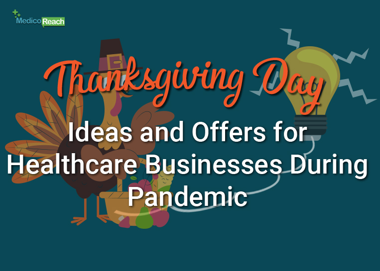 Thanksgiving Day Ideas and Offers for Healthcare Businesses during Pandemic
