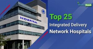 Top 25 integrated Network hospitals