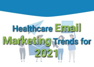 Healthcare Email Marketing Trends for 2021 banner