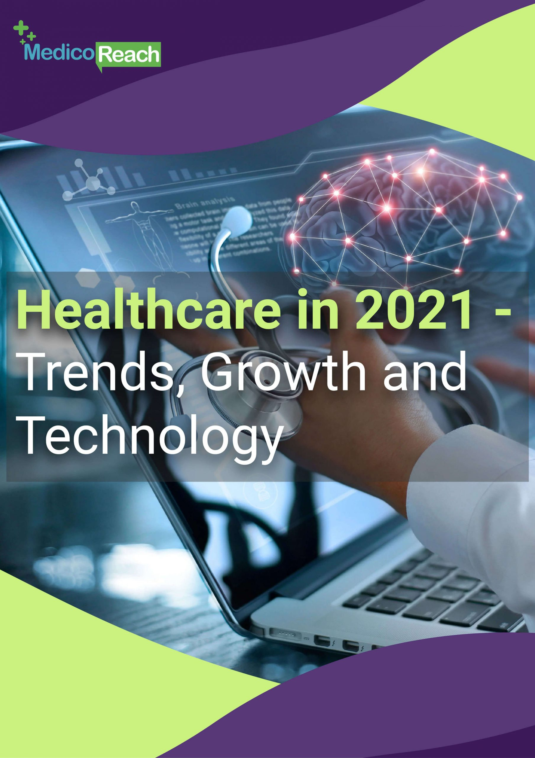 Healthcare in 2021 - Trends, Growth and Technology Banner