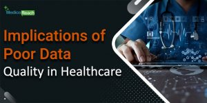 Impact of poor data on healthcare business