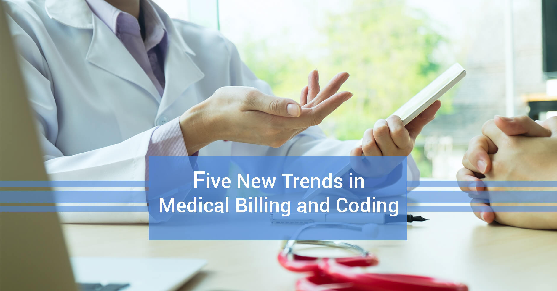 Five New Trends in Medical Billing and Coding