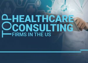 top healthcare consulting firms - featured banner